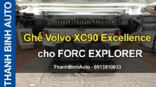 Video Ghế Volvo XC90 Excellence cho FORD EXPLORER
